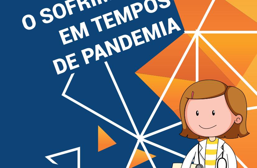 O SOFRIMENTO EM TEMPOS DE PANDEMIA - PROFISSIONAIS SAÚDE
